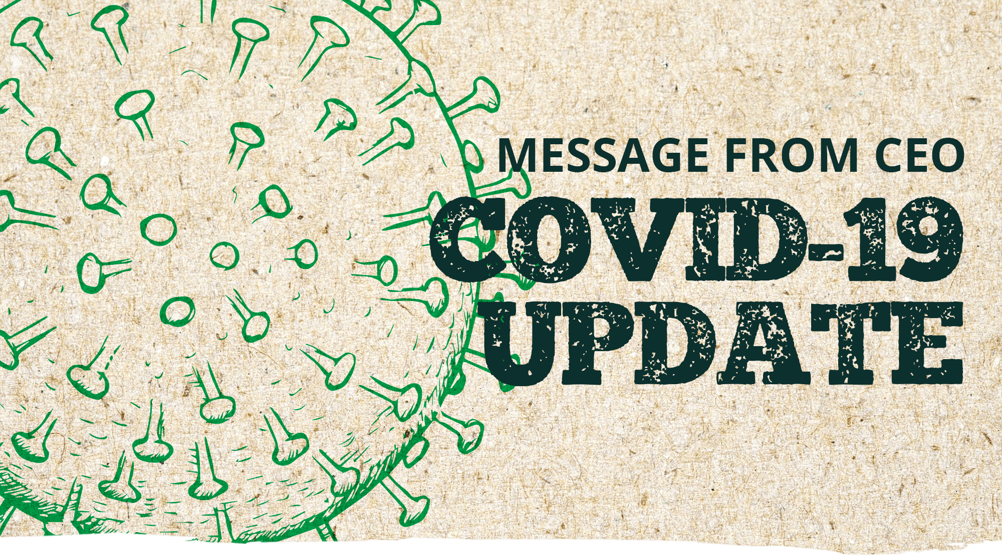 Message To CEO – COVID 19 Update